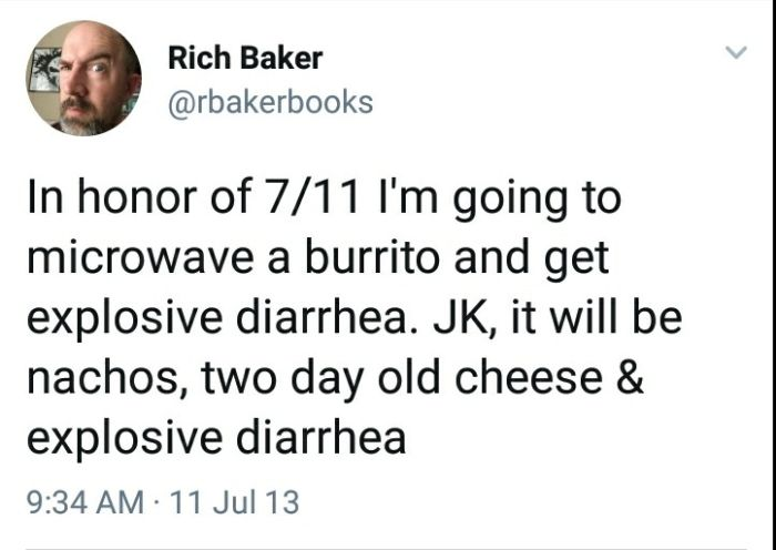 Tweets About Getting Explosive Diarrhea From Eating At 7-11, part 711