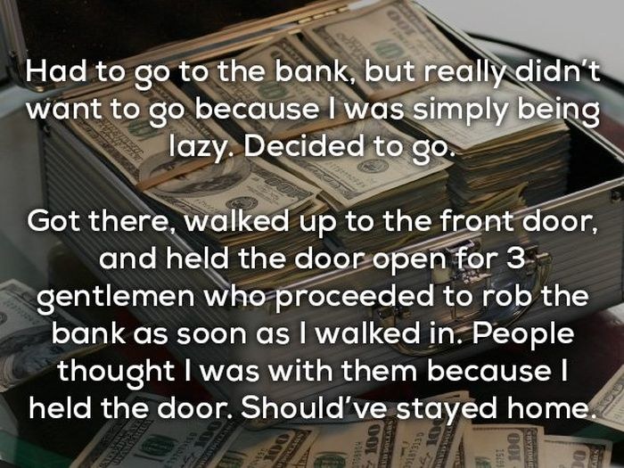 People share their funniest 'I should have stayed home' stories