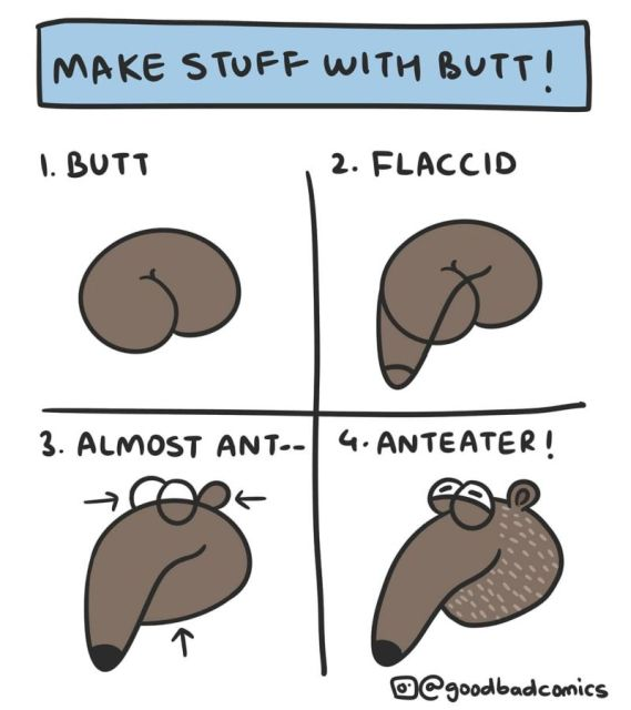 Make Stuff With Butt