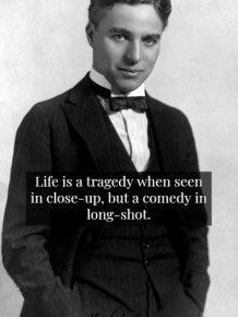 Wisdom By Charlie Chaplin