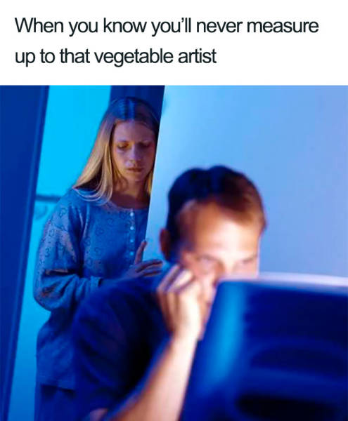 This Man's Wife Will Not Tolerate Any Female Vegetable Artists Around Him