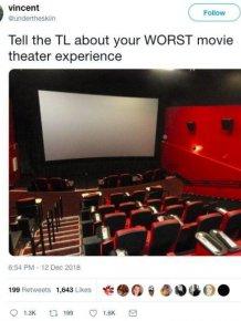Worst Movie Theater Experience