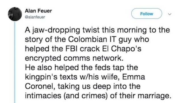 El Chapo's IT Guy Has A Wild Story