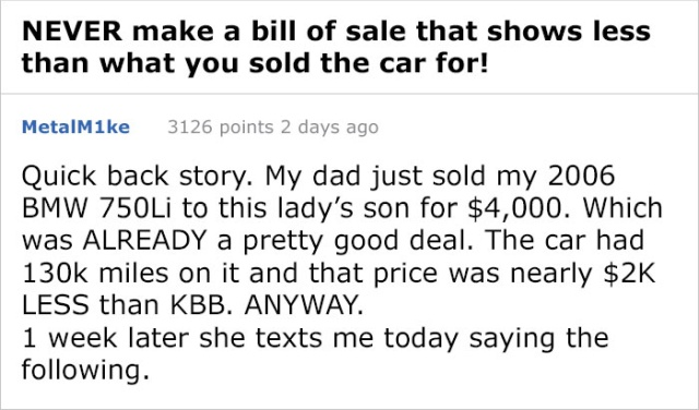 Never Make A Bill Of Sale That Shows Less Than What You Sold The Car For
