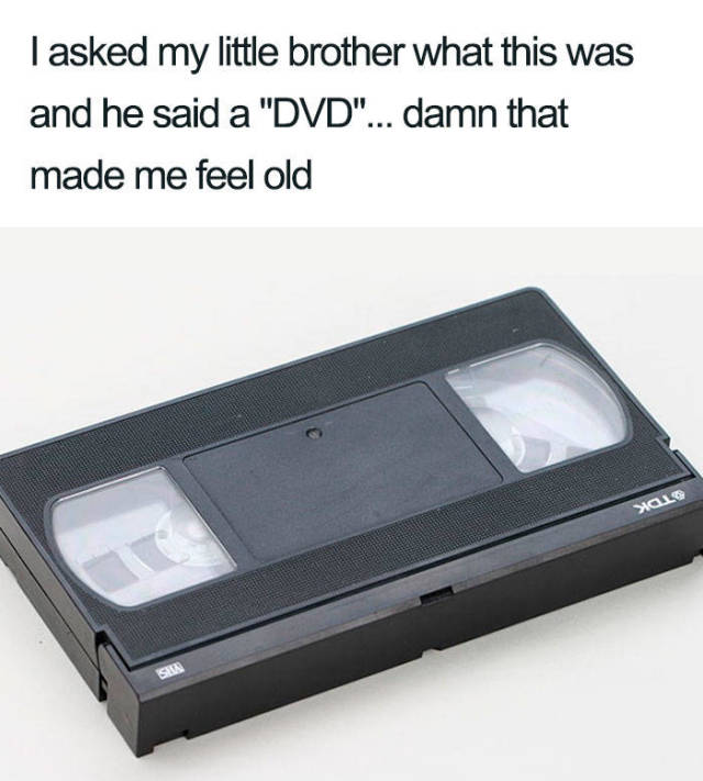 Feeling Old Now?