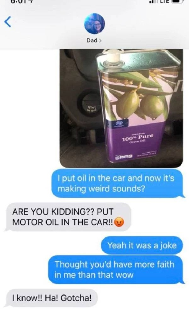 Tell Your Dad You Poured Olive Oil Into Your Car