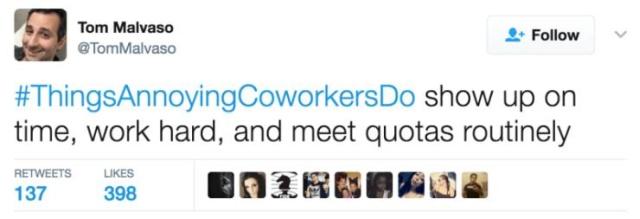 The Best #ThingsAnnoyingCoworkersDo Tweets
