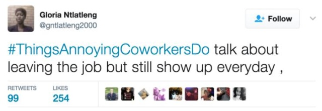 The Best #ThingsAnnoyingCoworkersDo Tweets