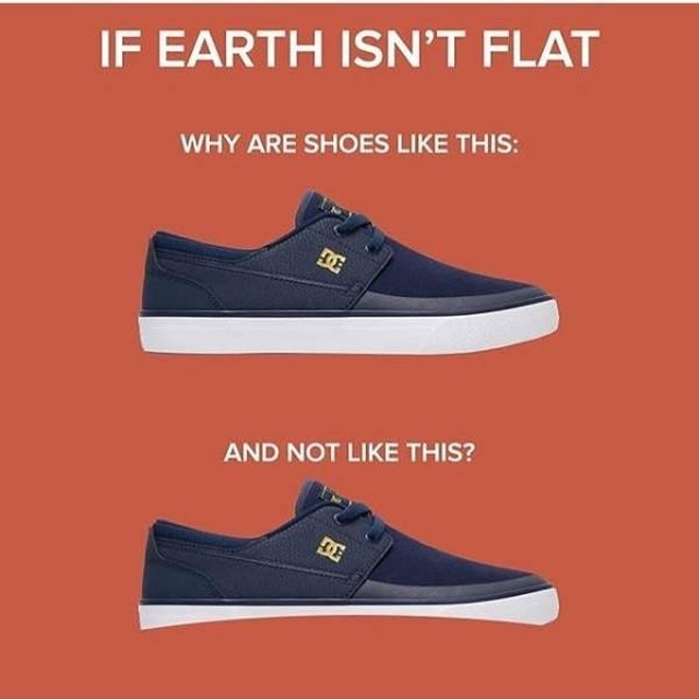 We All Know That The Earth Is Flat