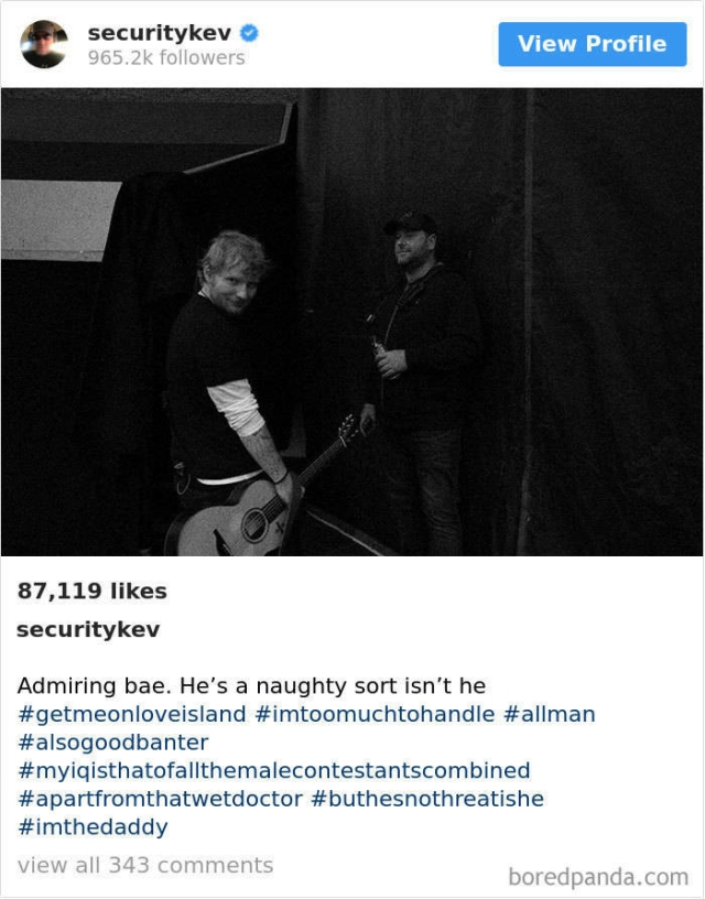 Ed Sheeran's Bodyguard's Instagram Account Is Awesome