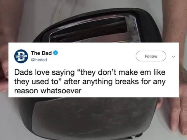 Dads Love Saying This