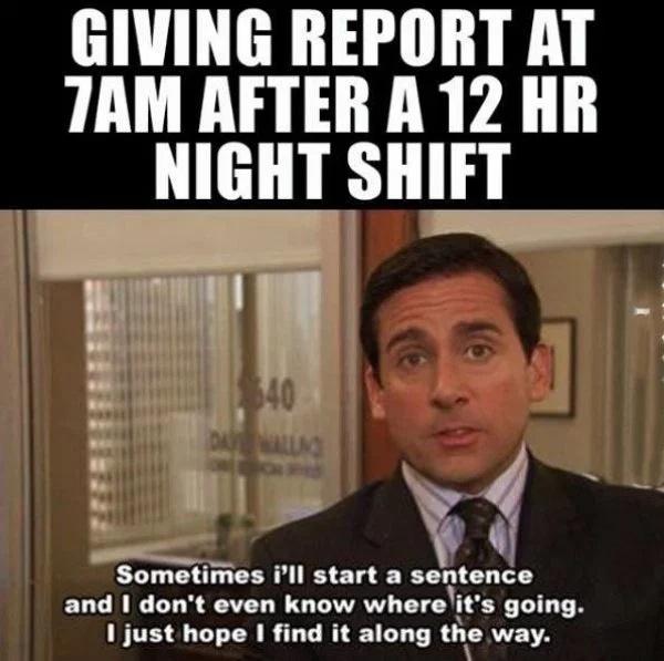 Night Shift Memes