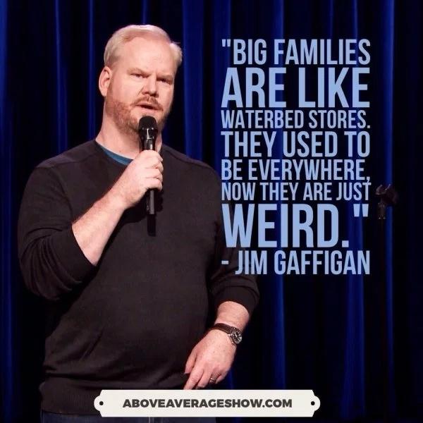 Jim Gaffigan Quotes