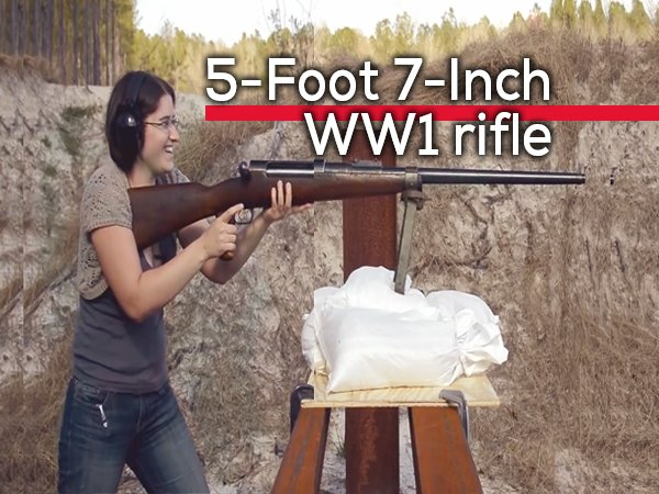 This Girl Is Shooting A 5-Foot 7-Inch WWI Rifle