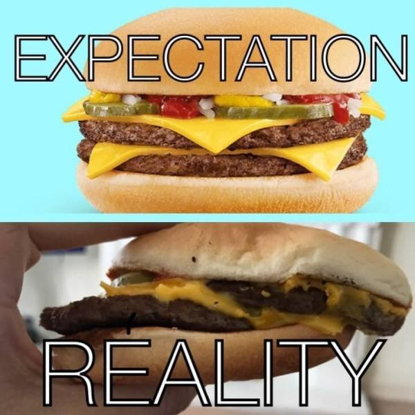 Expectations Vs Reality, part 19