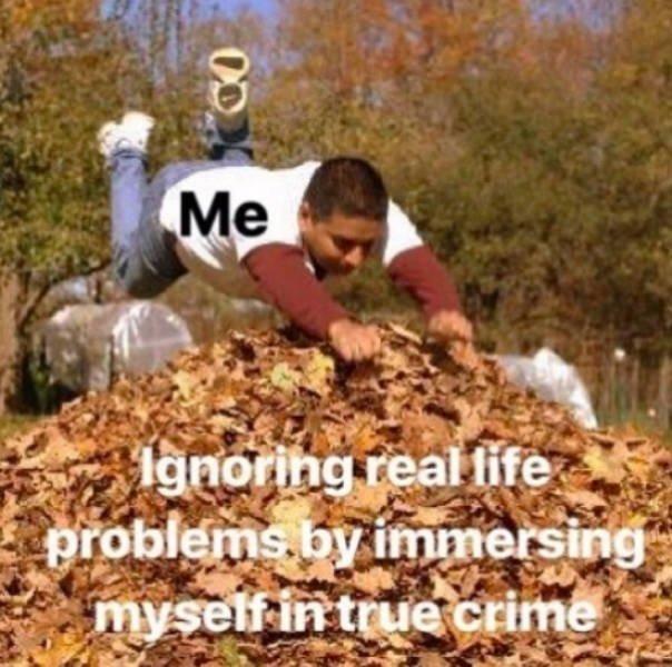 Memes About True Crime