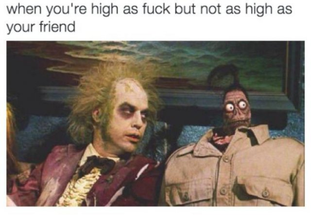 When You're High Memes