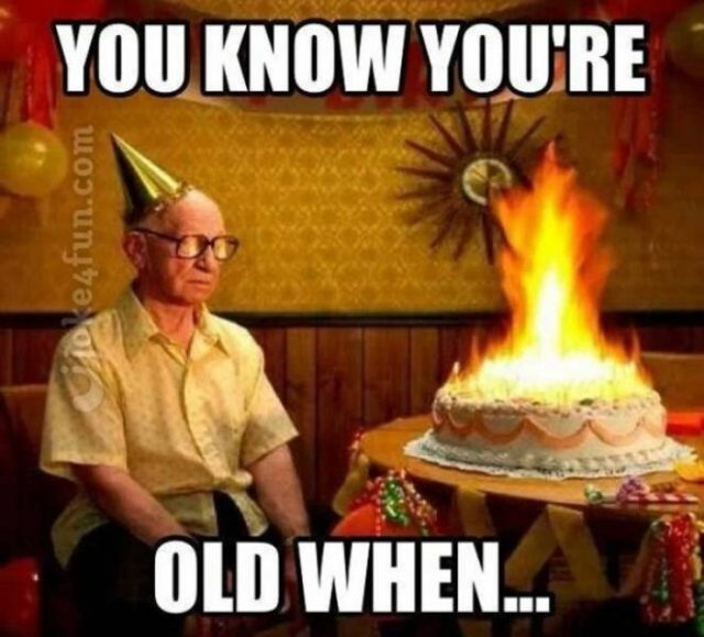 You're Getting Old