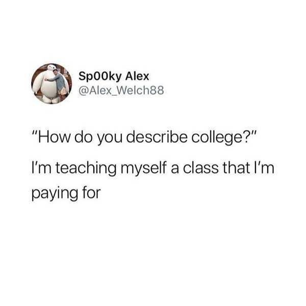 You Will Learn These Things In College