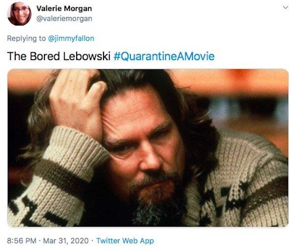 #QuarantineAMovie Tweets