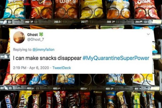 People Find New Superpowers During Quarantine