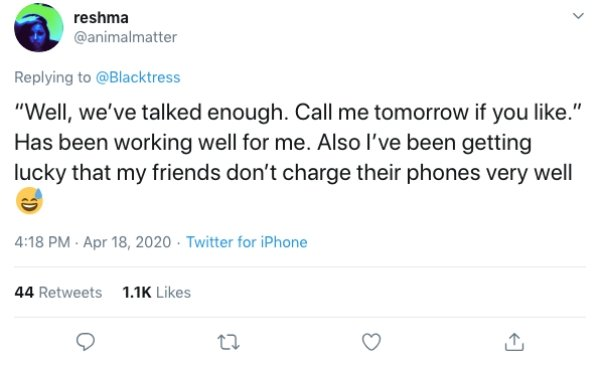 Plenty Of Excuses To End Phone Calls