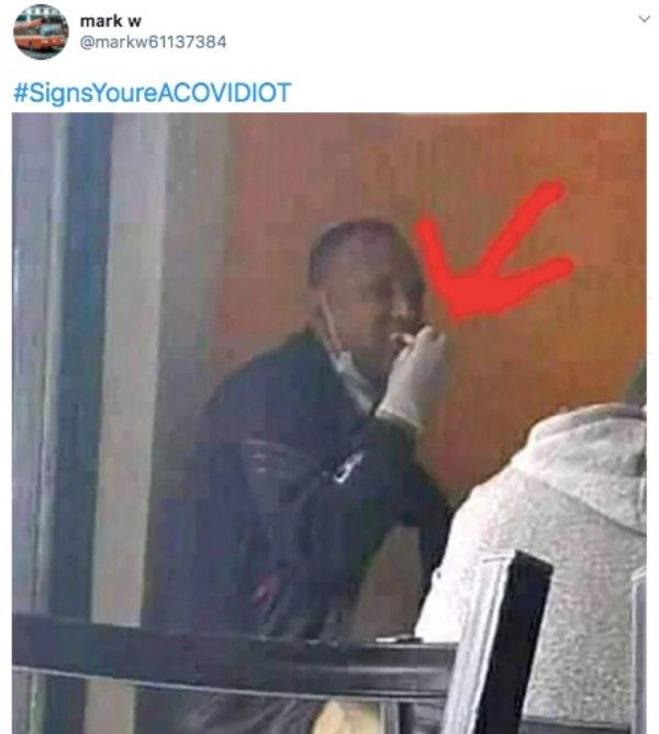 #SignsYoureACOVIDIOT