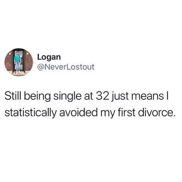 Memes For Single People, part 6