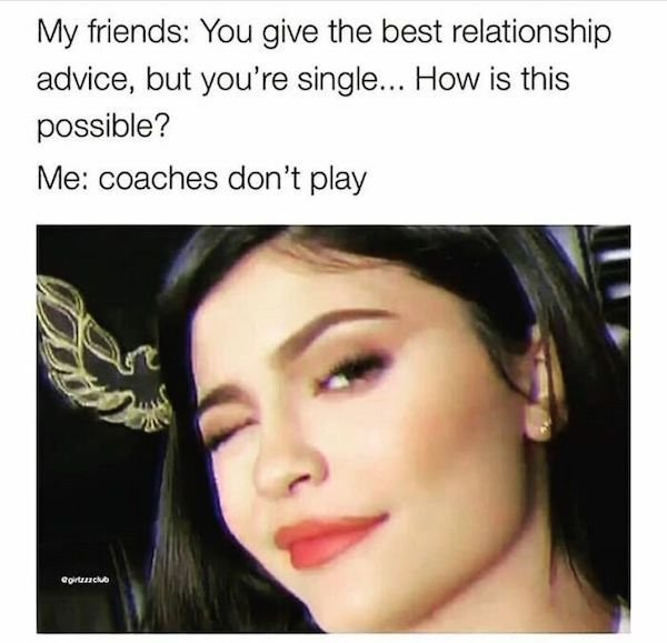 Memes For Single People, part 7