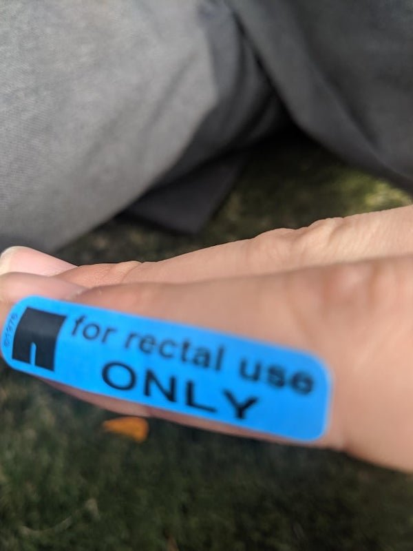 'For Rectal Use Only' Stickers In Unusual Places