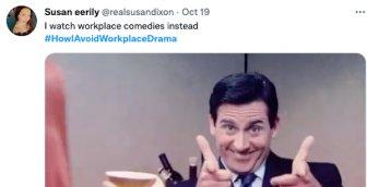 Work Place Drama Tweets